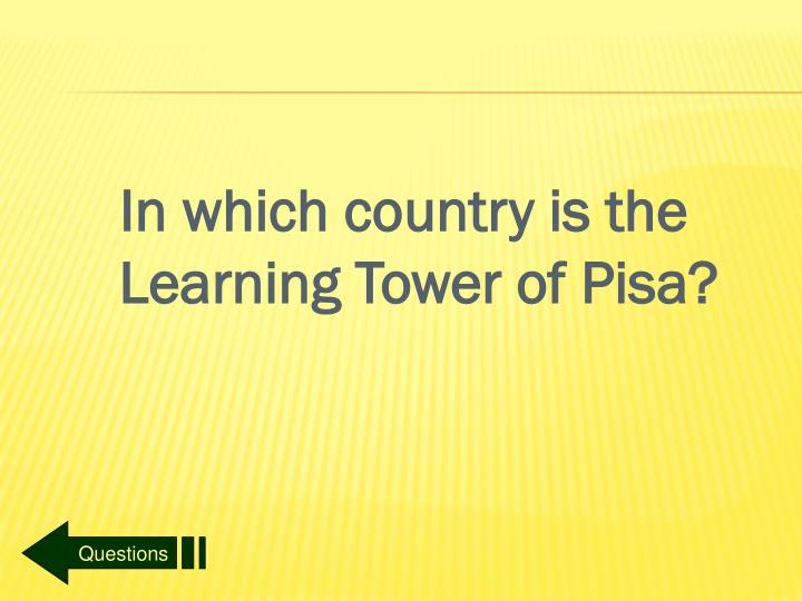 In which country is the Learning Tower of Pisa?