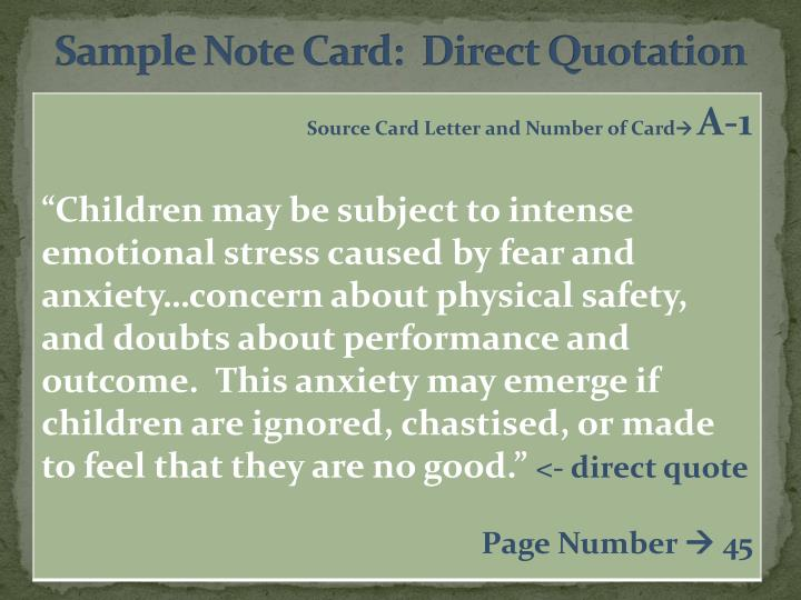Sample Note Card:  Direct Quotation