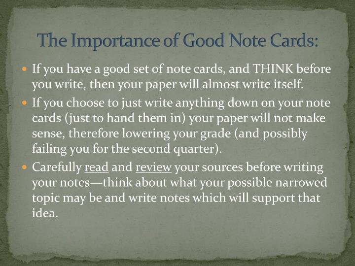 The Importance of Good Note Cards: