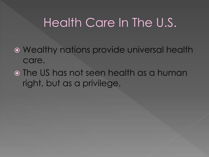 Health Care In The U.S.