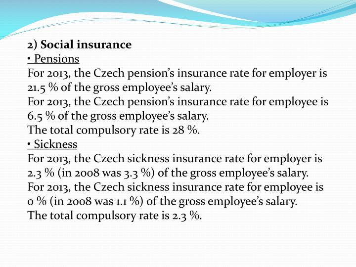 2) Social insurance