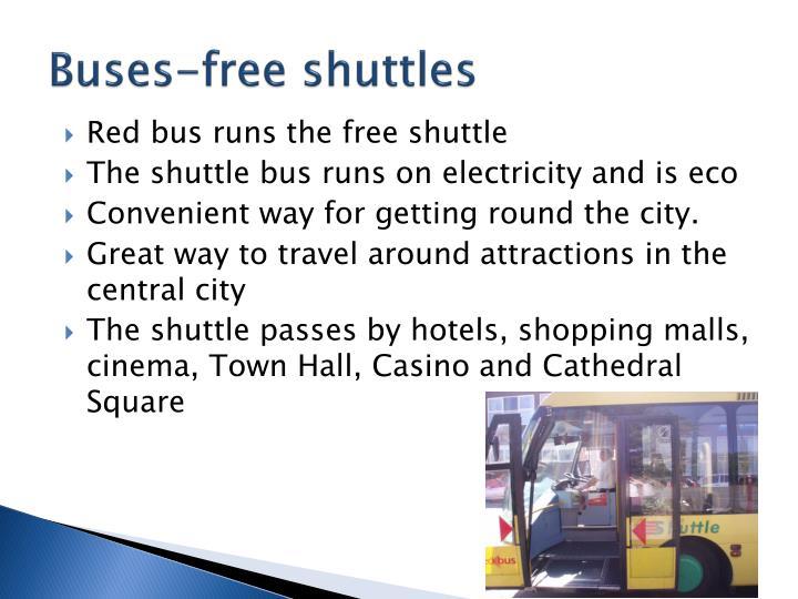 Buses-free shuttles