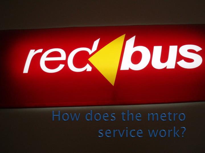 how does the metro service work