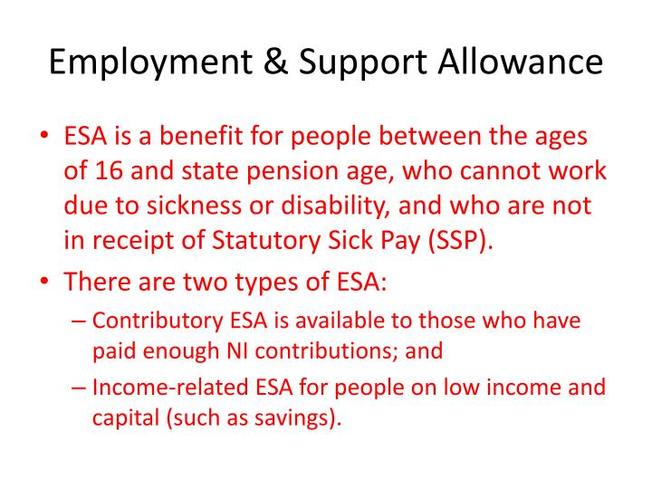 Employment & Support Allowance