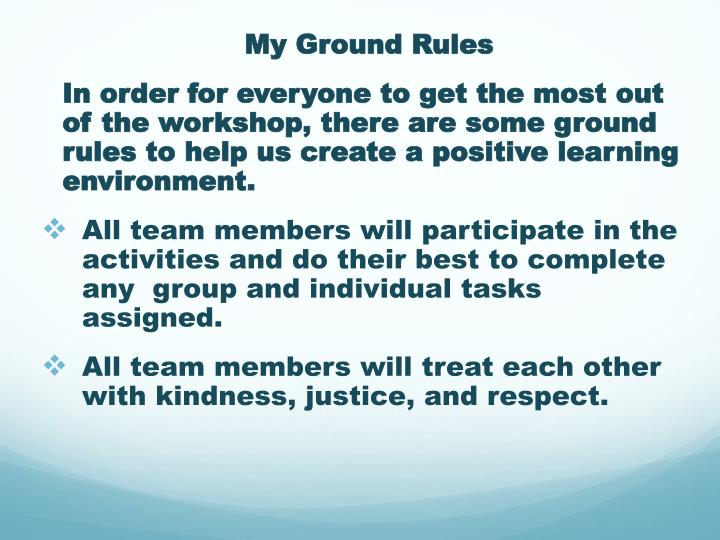 My Ground Rules