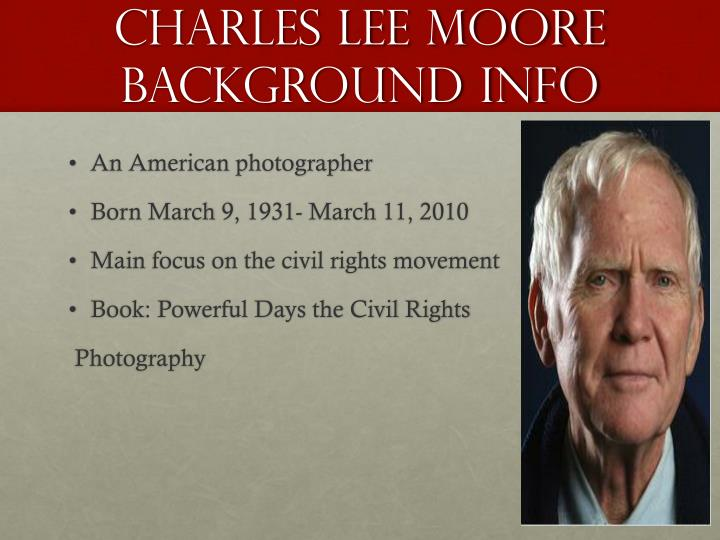 Charles Lee Moore background info