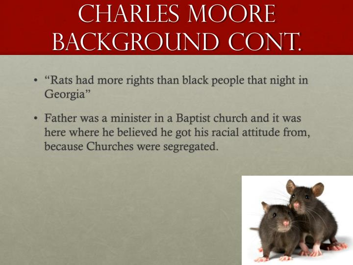 Charles Moore background cont.