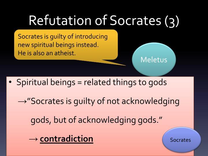 Refutation of Socrates (3)