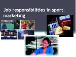 job responsibilities in sport marketing