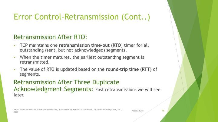Error Control-Retransmission (Cont..)