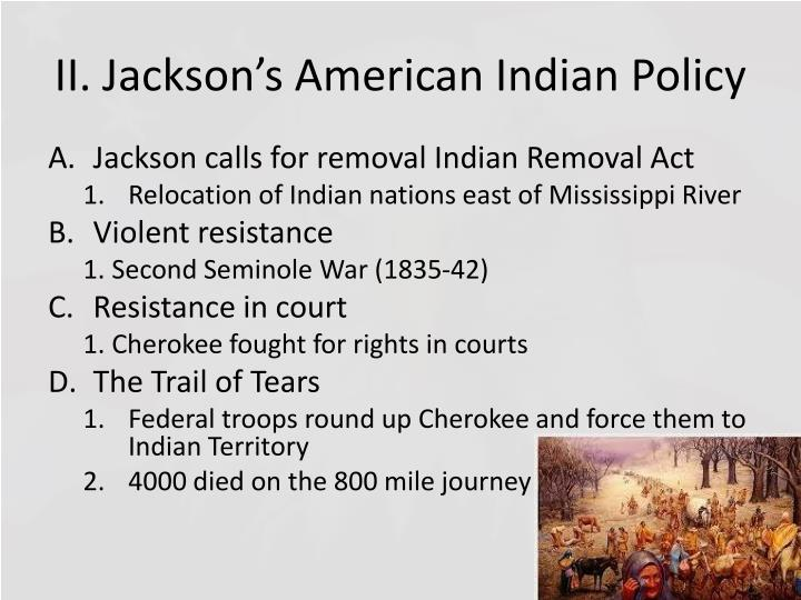 II. Jackson's American Indian Policy