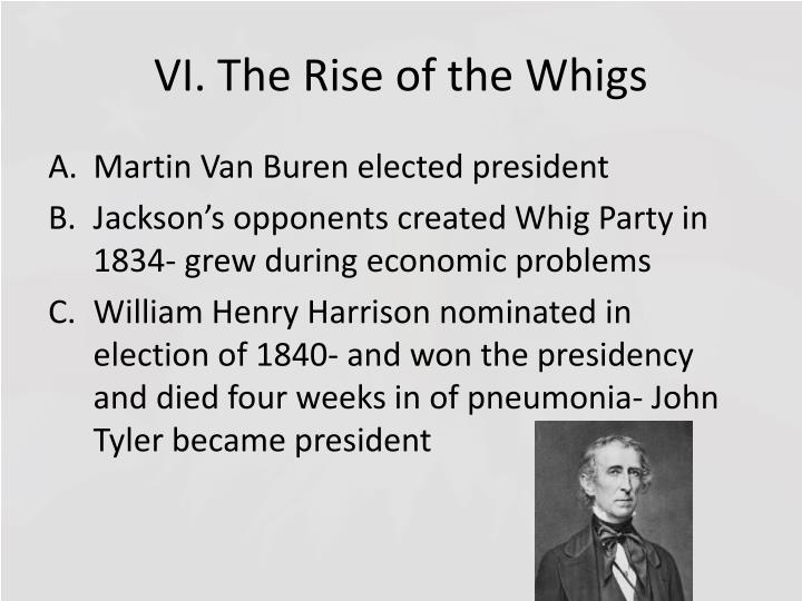 VI. The Rise of the Whigs
