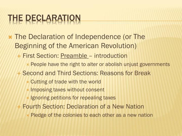 The Declaration of Independence (or The Beginning of the American Revolution)