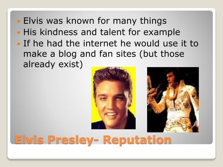 Elvis was known for many things