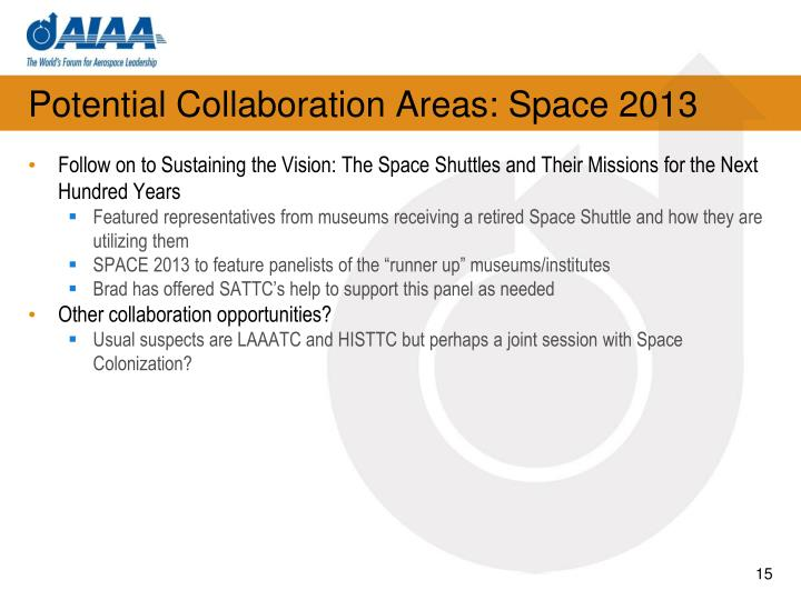 Potential Collaboration Areas: Space 2013