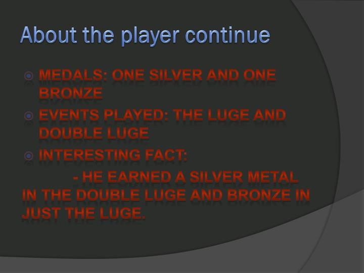 About the player continue