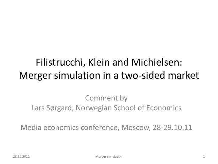 filistrucchi klein and michielsen merger simulation in a two sided market