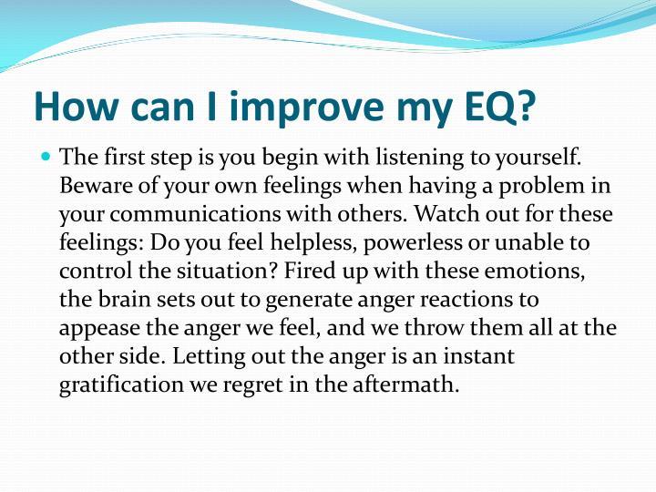 How can I improve my EQ?