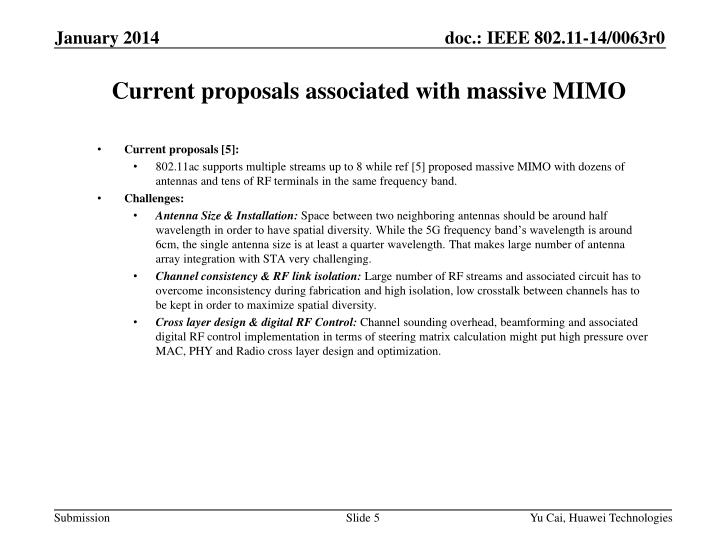 Current proposals associated with massive MIMO