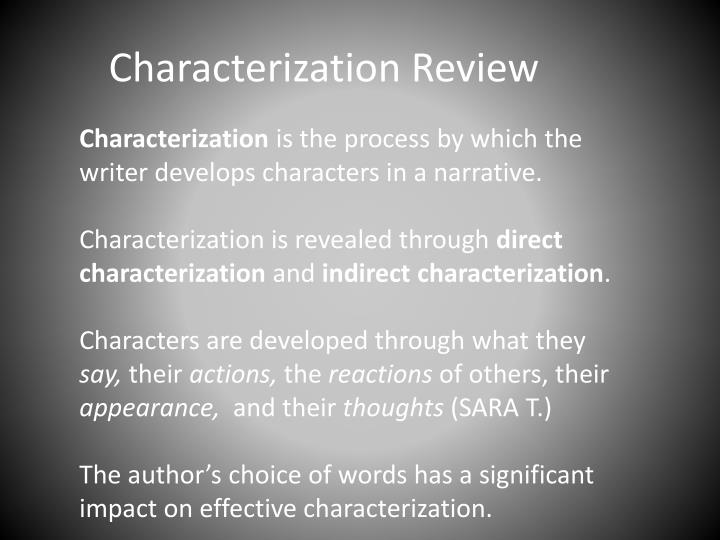 Characterization Review