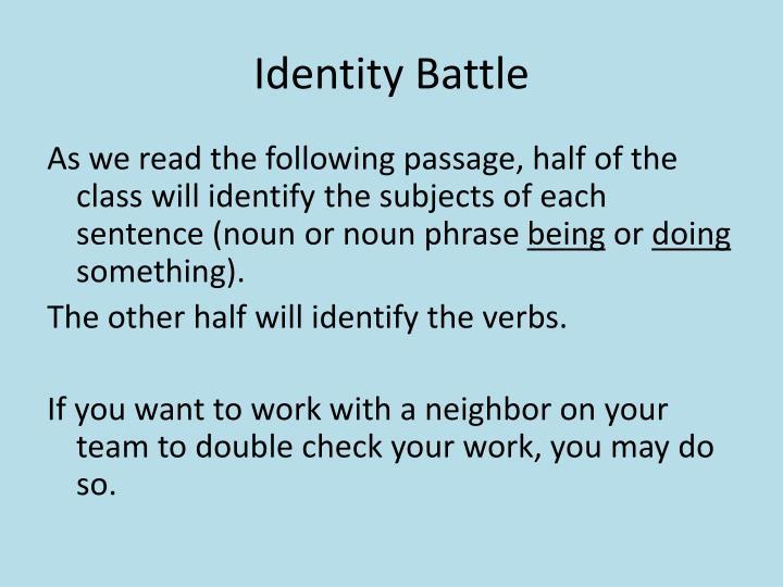 Identity Battle