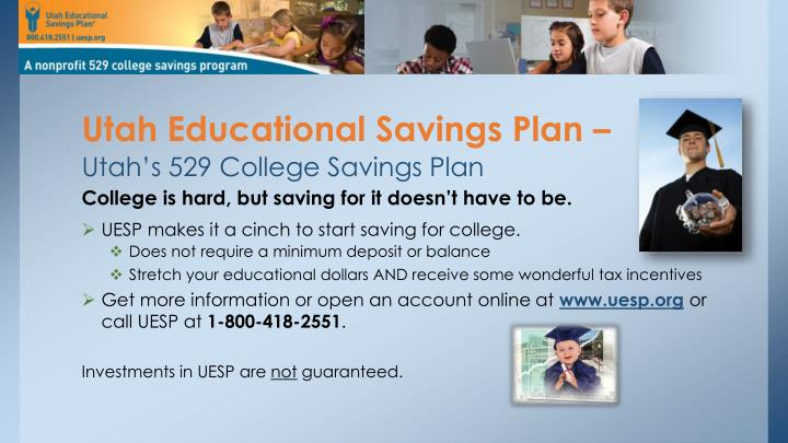 Utah Educational Savings Plan –
