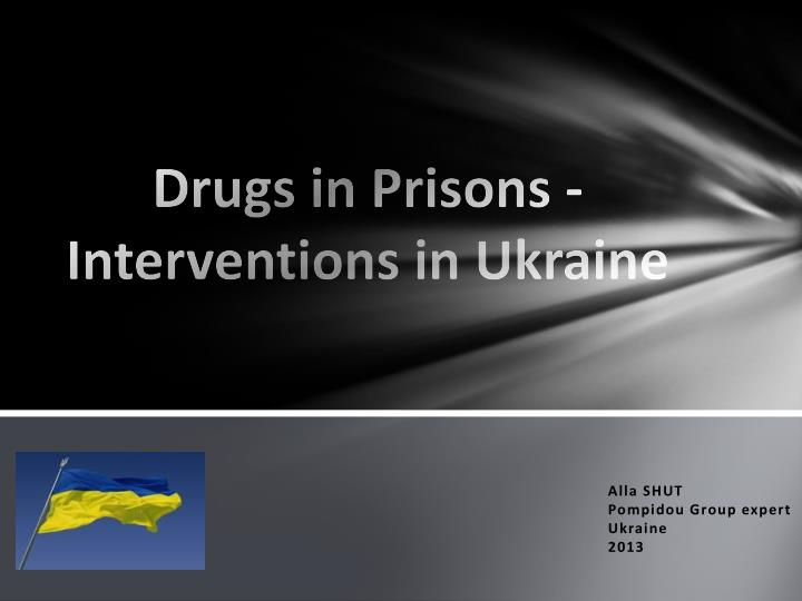 drugs in prisons interventions in ukraine