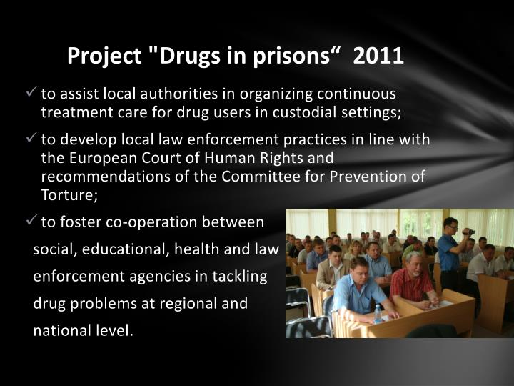 "Project ""Drugs in prisons""  2011"