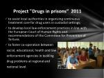 project drugs in prisons 2011