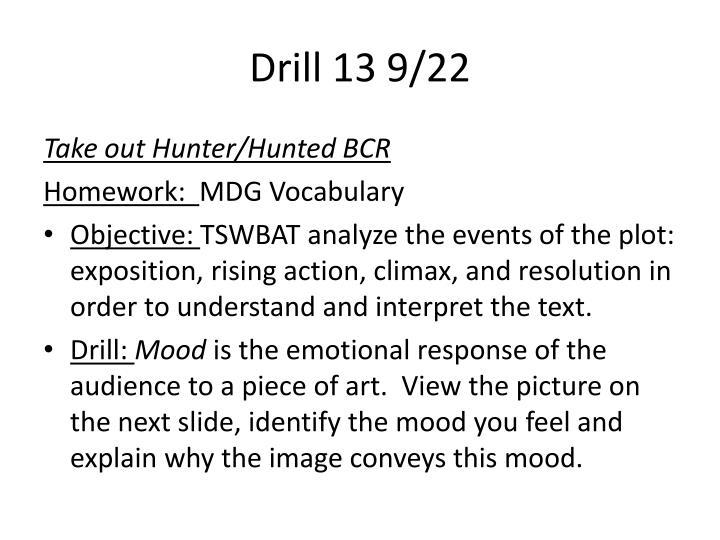 Drill 13 9/22
