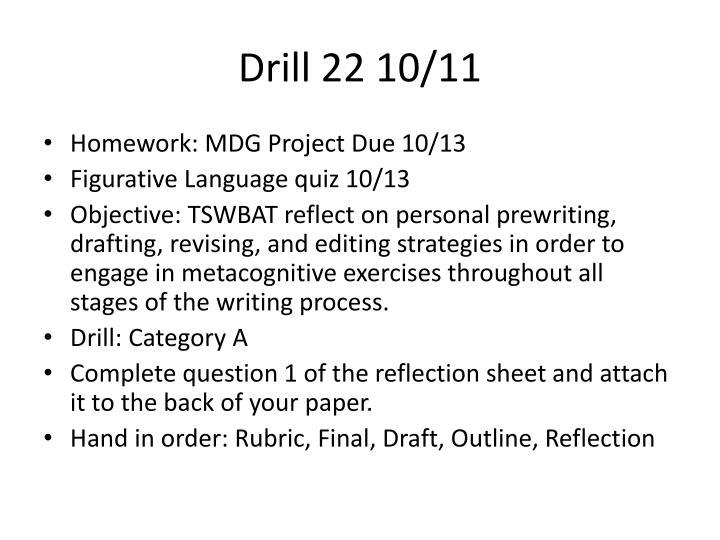Drill 22 10/11