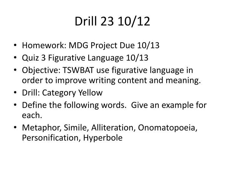 Drill 23 10/12