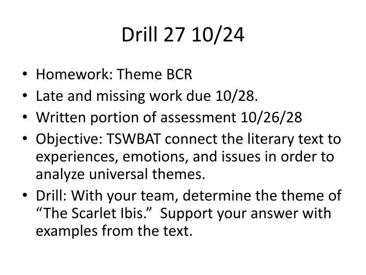 Drill 27 10/24