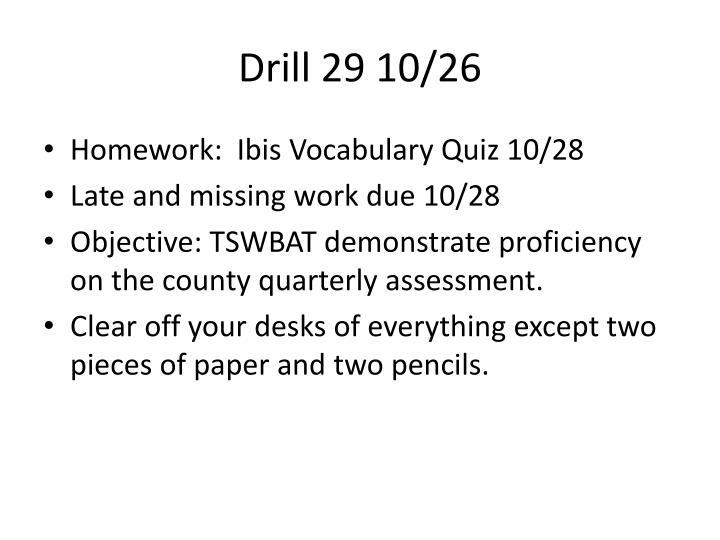 Drill 29 10/26