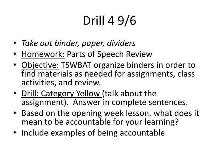 Drill 4 9/6