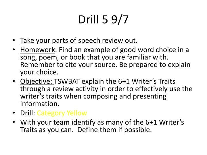 Drill 5 9/7
