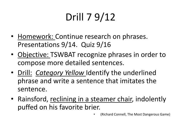 Drill 7 9/12