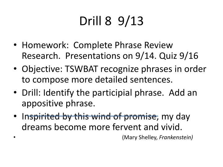 Drill 8  9/13