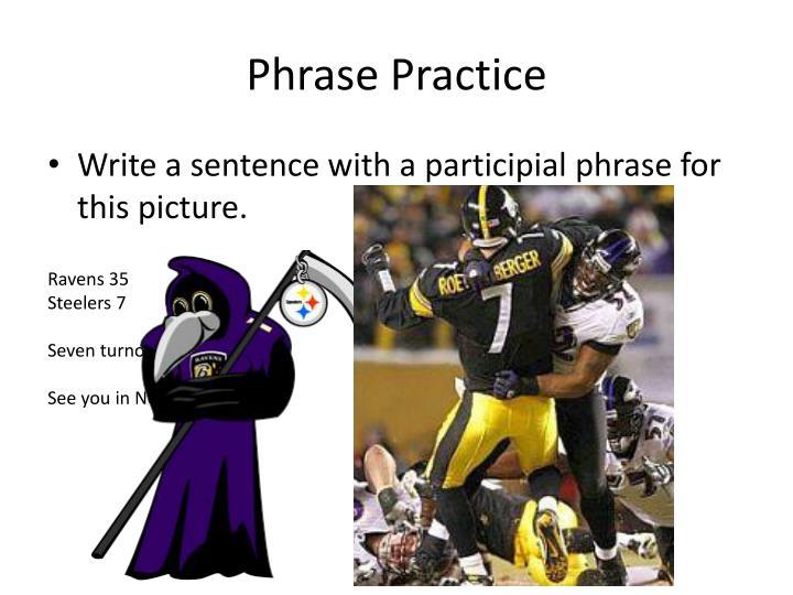 Phrase Practice