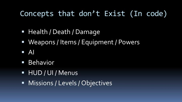 Concepts that don't Exist (In code)