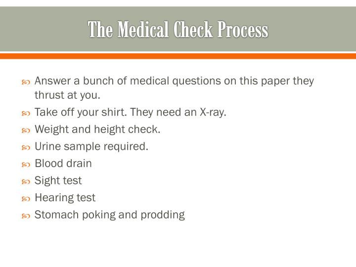 The Medical Check Process