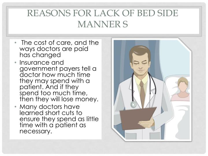 Reasons for lack of Bed side manner s