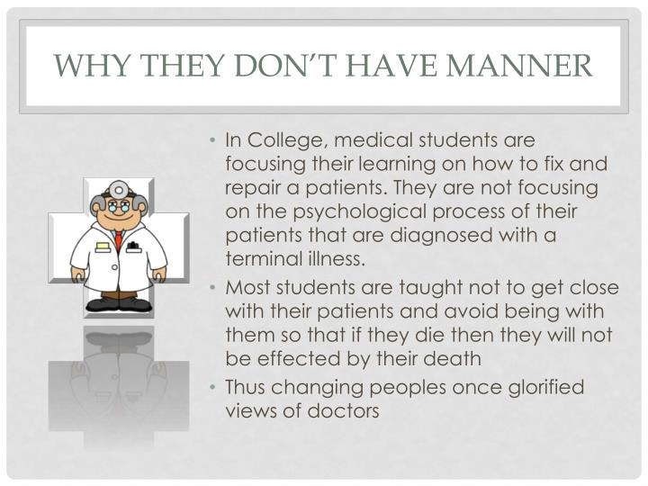 Why they don't have manner