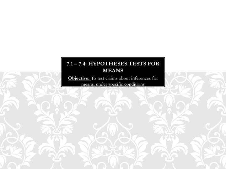 7 1 7 4 hypotheses tests for means