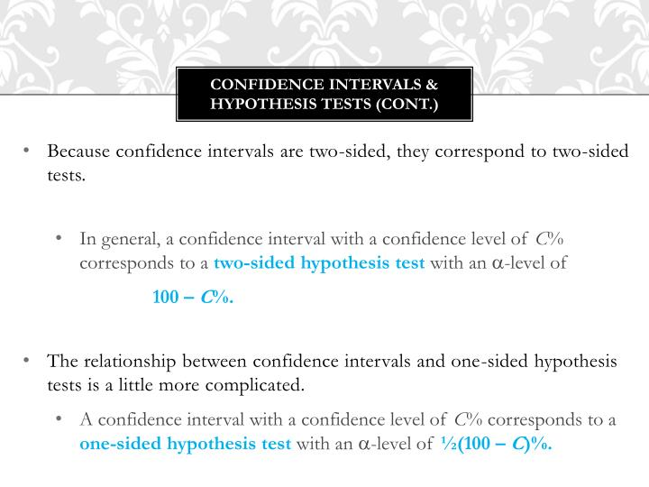 Confidence intervals & Hypothesis tests (cont.)