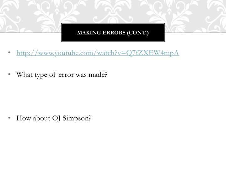 Making Errors (cont.)