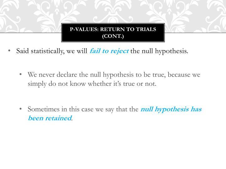 P-Values: Return to Trials (cont.)