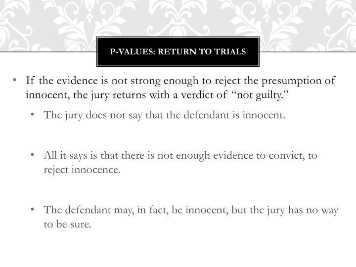P-Values: Return to Trials