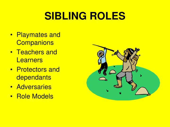 SIBLING ROLES