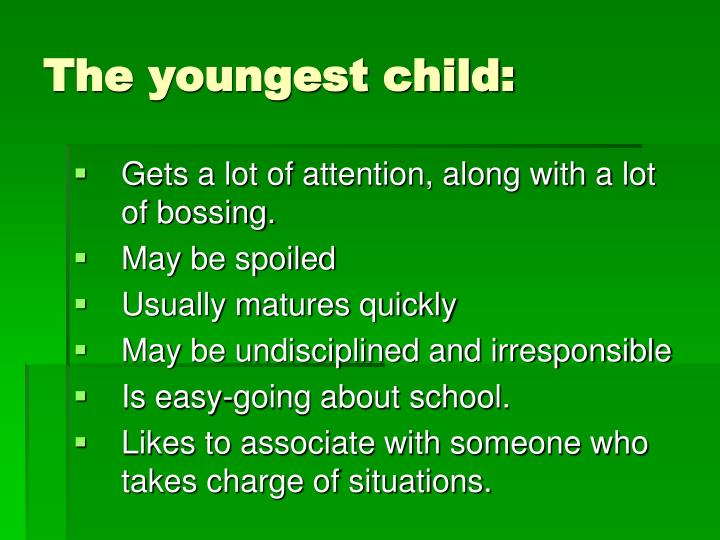The youngest child:
